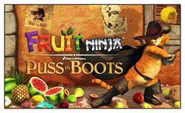 بازی سرگرم کننده Fruit Ninja: Puss in Boots برای آیفون و آیپاد تاچ