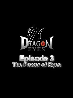 بازی موبایل Dragon Eyes. Episode 3: The Power of Eyes – جاوا